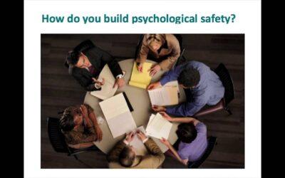 Building a psychologically safe workplace